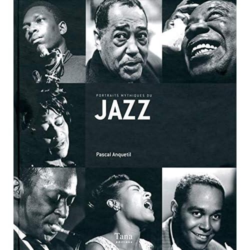 Portraits mythiques du jazz