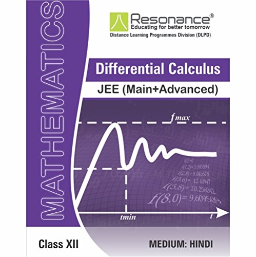 Differential Calculus (Maths Module) For JEE Main Advanced (Class XII)  available at amazon for Rs.520