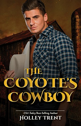 The Coyote's Cowboy (Masters of Maria Book 5) by [Trent, Holley]