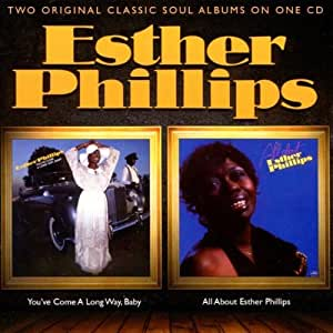 Youve Come A Long Way Baby / All About Esther Phillips