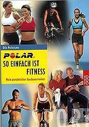 So einfach ist Fitness. Mein persönlicher Ausdauertrainer