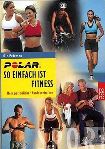 Preisvergleich Produktbild So einfach ist Fitness. Mein persönlicher Ausdauertrainer