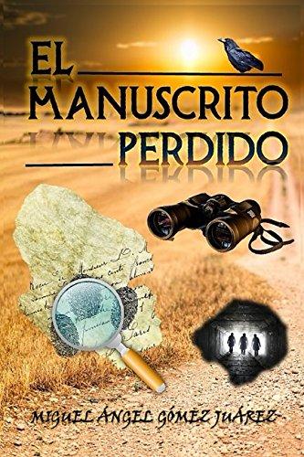 El manuscrito perdido: Volume 2 (Trilogía de la Conspiración)