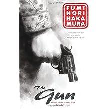 The Gun by Fuminori Nakamura (2016-01-05)