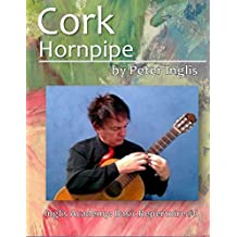 Cork Hornpipe (Harvest Home) (Inglis Academy: Basic Repertoire Book 6) (English Edition)