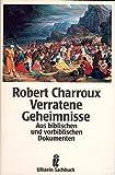 Verratene Geheimnisse - Robert Charroux