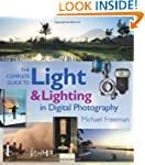 The Complete Guide to Light & Lightin...