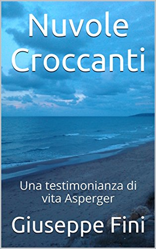 Nuvole Croccanti: Una testimonianza di vita Asperger