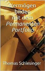 Vermögen bilden mit dem Permanenten Portfolio