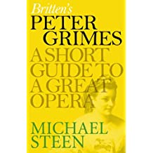 Britten's Peter Grimes: A Short Guide to a Great Opera (Great Operas)