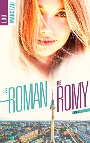 le roman de Romy 2 par Lou Marceau
