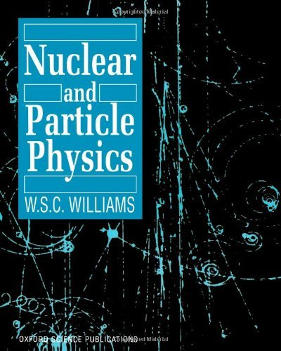 [ NUCLEAR AND PARTICLE PHYSICS BY WILLIAMS, W.S.C.](AUTHOR)PAPERBACK