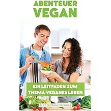 Abenteuer vegan.