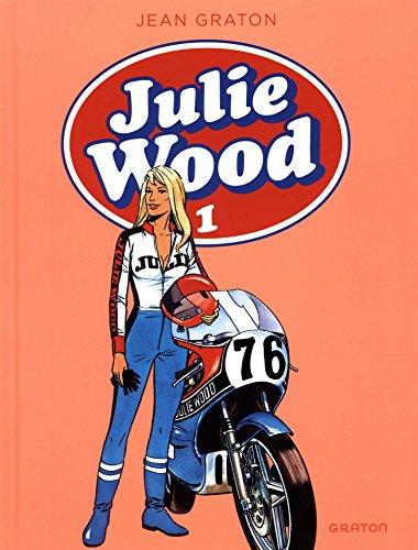 Julie Wood, L'intégrale - tome 1 - Julie Wood intégrale 1