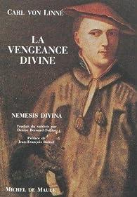 La vengeance divine : Nemesis divina par Carl von Linné