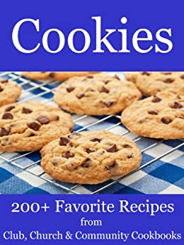 Cookies - 200+ Favorite Recipes from Club, Church and Community Cookbooks by [Belden, Betty]
