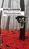 Blutmadonna (Kriminalromane im GMEINER-Verlag)