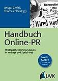 Handbuch Online-PR. Strategische Kommunikation in Internet und Social Web