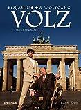 Benjamin und Wolfgang Völz: Eine Biografie