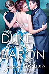 The Duke and The Baron: Absolute Surrender (Lords of Time Book 2)