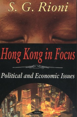 hong-kong-in-focus-political-and-economic-issues-by-sg-rioni-2002-12-02