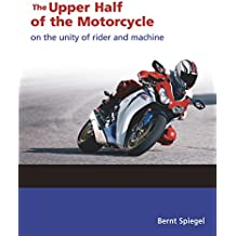 Upper Half of the Motorcycle: On the Unitty of Rider and Machine