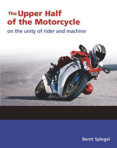 Upper Half of the Motorcycle: On the Unity of Rider and Machine