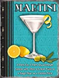 Martini glass and recipe. Lemon, limes, gin, olive. Not a vodka, James bond one. Classic cocktail drink. Small Metal/Steel Wall Sign