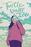 Turtle under Ice (English Edition)