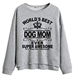 Die besten Mom Ever Sweatshirts - So'each Women Jumper Sweatshirt World's Dog Mom Ever Bewertungen