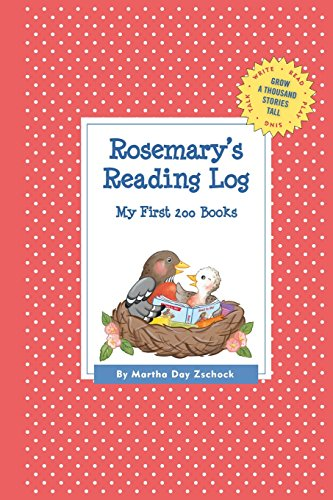 Rosemary's Reading Log: My First 200 Books (Gatst) (Grow a Thousand Stories Tall)