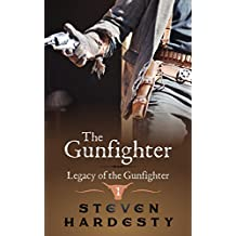 The Gunfighter (Legacy of the Gunfighter Book 1)