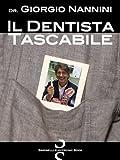 Scarica Libro Il Dentista Tascabile Informazioni e consigli pratici per una bocca sana (PDF,EPUB,MOBI) Online Italiano Gratis