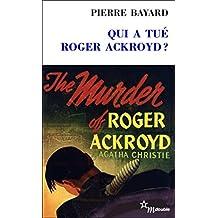 Qui a tué Roger Ackroyd?