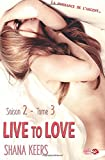 live to love saison 2 tome 3