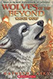 Watch Wolf (Wolves of the Beyond (Quality))