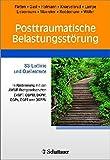 Posttraumatische Belastungsstörung: S3-Leitlinie und Quellentexte - In Abstimmung mit den AWMF-Fachgesellschaften DeGPT, DGPM, DKPM, DGPs, DGPT, DGPPN