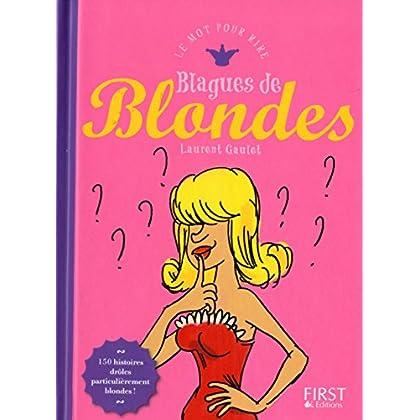 Blagues de blondes (MOT POUR RIRE)