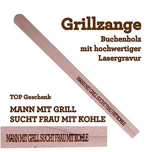 Grillzange Aus Holz Mit Hochwertiger Gravur Mann Mit Grill Sucht Frau Mit Kohle