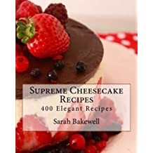 Supreme Cheesecake Recipes