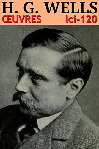 Herbert George Wells - Oeuvres: lci-120