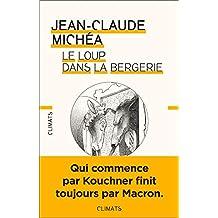 Le loup dans la bergerie (Essais) (French Edition)