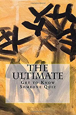 The Ultimate Get to Know Someone Quiz: Volume 12 (Coffee Table Philosophy) - cheap UK light shop.