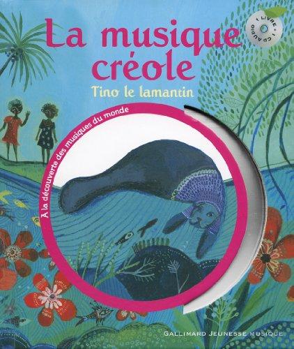 La musique créole: Tino le lamantin
