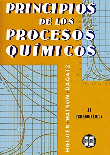 Principio De Los Procesos Químicos. Termodinámica (Principios de los procesos químicos)