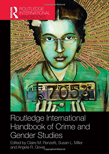 Routledge International Handbook of Crime and Gender Studies (Routledge International Handbooks)