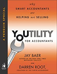 Youtility for Accountants: Why Smart Accountants Are Helping, Not Selling (A Penguin Special from Portfolio)