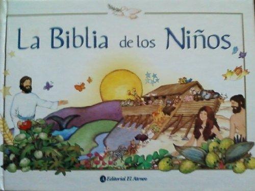 La biblia de los ninos/The Children's Bible