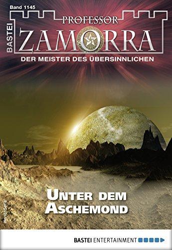 Professor Zamorra - Folge 1145: Unter dem Aschemond