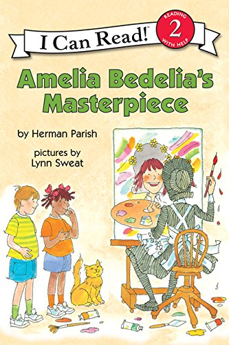 Amelia Bedelia's Masterpiece (I Can Read! Level 2)